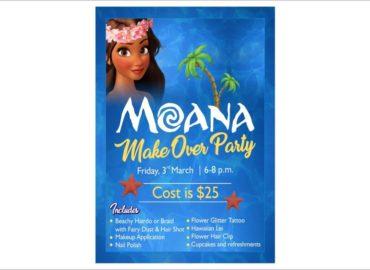 Moana Make Over Party Flyers